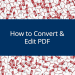 How to Convert and Edit PDF 2019