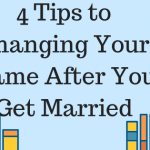4 Tips to Changing Your Name After You Get Married