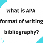 What is APA format of writing bibliography?