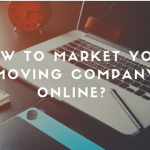How To Market Your Moving Company Online?