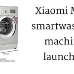 Xiaomi Mijia smartwashing machine launched